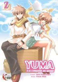 Yuma à la conquête du monde, Tome 2 :