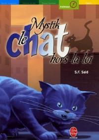 Mystik le chat, Tome 2 : Mystik, le chat hors-la-loi