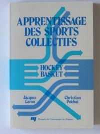 Apprentissage des Sports Collectifs. Hockey Basket