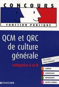 QCM et QRC de culture générale : Catégories A et B