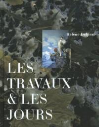 Les travaux & les jours : Hélène Delprat