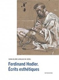 Ferdinand Hodler : Ecrits esthétiques