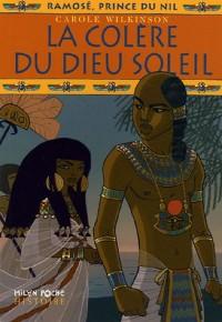 Ramosé, prince du Nil, Tome 4 : La colère du dieu soleil