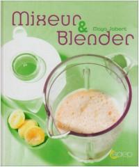 Mixeur et Blender