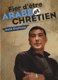 Fier d'être arabe et chrétien