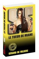 SAS 69 Le tueur de Miami [Poche]