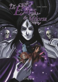 Les Elfes de Miloria : Prélude