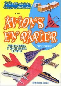 Avions en papier : Faire des avions et objets volants en papier