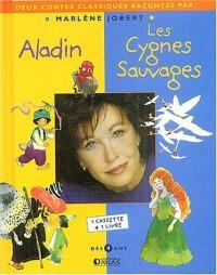 Aladin - Les Cygnes sauvages (inclus une cassette audio)