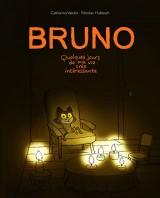 Bruno - Quelques jours de ma vie très interessante