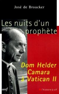 Les nuits d'un prophète, Dom Helder Camara à Vatican II : Lecture des Circulaires conciliaires (1962-1965)