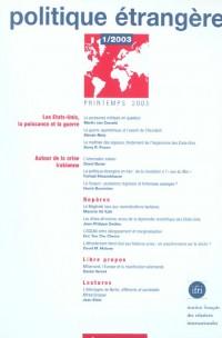 Politique étrangère. 1 2003, les etat-unis, la puissance et la guerre