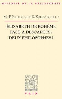 Elisabeth de Bohême face à Descartes: Deux philosophes?