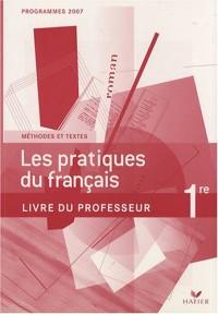 Les pratiques du français 1e : Livre du professeur