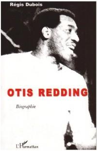 Otis Redding. Biographie