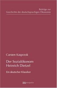 Der Sozialökonom Heinrich Dietzel