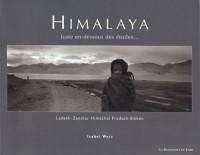 Himalaya : Juste en-dessous des étoiles...