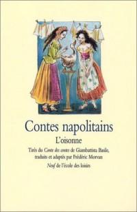 Contes napolitains : L'Oisonne