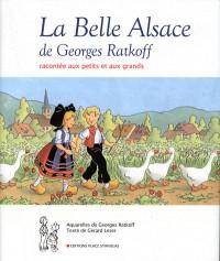 La belle Alsace de Georges Ratkoff