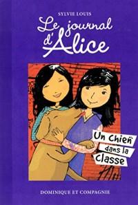 Le journal d'Alice : Un chien dans la classe