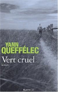 Vert cruel