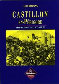 Castillon en Périgord, histoire militaire