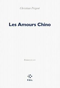 Les amours Chino: Roman en vers