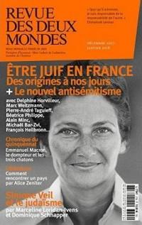 Revue des Deux Mondes. Decembre Janvier 2018. les Juifs et la France