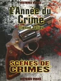 L'Année du Crime : Histoires vraies