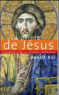 Chemins vers le silence intérieur avec la prière de Jésus : Catéchèses du pape Benoît XVI, 30 novembre 2011 - 7 mars 2012