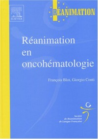 Réanimation en oncohématologie