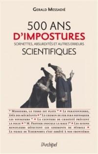 500 ans d'impostures scientifiques