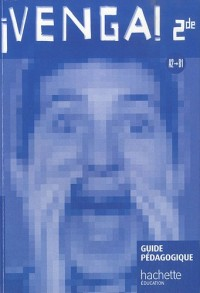 Venga ! 2de - Livre professeur - Ed.2010