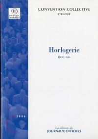 Horlogerie - Convention collective étendue, brochure 3152 - IDCC:1044