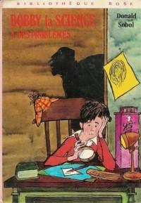 Bobby la science à des prôblèmes : Collection : Bibliothèque rose cartonnée & illustrée
