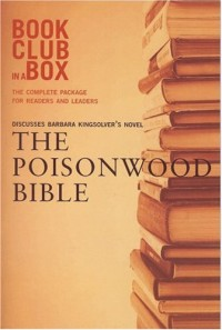 Bookclub-in-a-Box Discusses Barbara Kingsolver's Novel The Poisonwood Bible
