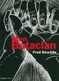 Mon Bataclan : Vivre encore