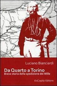 Da Quarto a Torino. Breve storia della spedizione dei Mille
