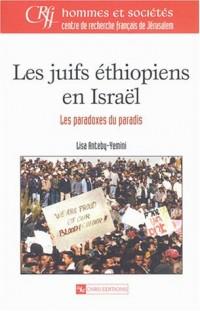 Les Juifs éthiopiens en Israël : Chronique d'une intégration manquée ?