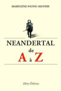 Néanderthal de A à Z