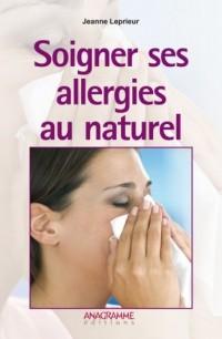Soigner ses allergies au naturel