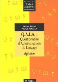 QALA : Questionnaire d'Autoévaluation du Langage Aphasie