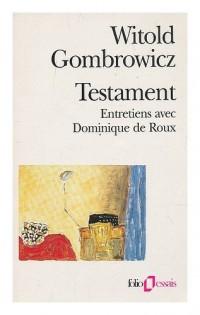 Testament, entretiens avec Dominique de Roux