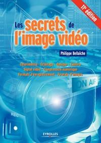 Les secrets de l'image vidéo, 11e édition