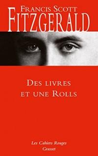 Des livres et une Rolls: préface de Charles Dantzig