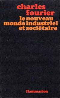 Le nouveau monde industriel et societaire