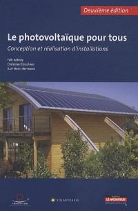 Le photovoltaïque pour tous : conception et réalisation d'installations