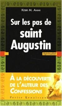 Sur les pas de saint Augustin