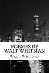 Poémes de Walt Whitman
