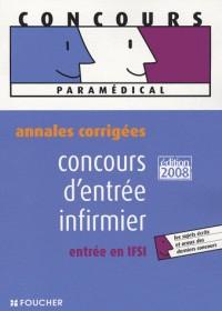 Concours d'entrée infirmier, entrée en IFSI : Annales corrigées